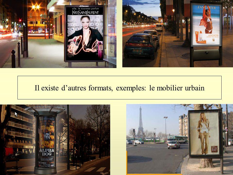Il existe d'autres formats, exemples: le mobilier urbain