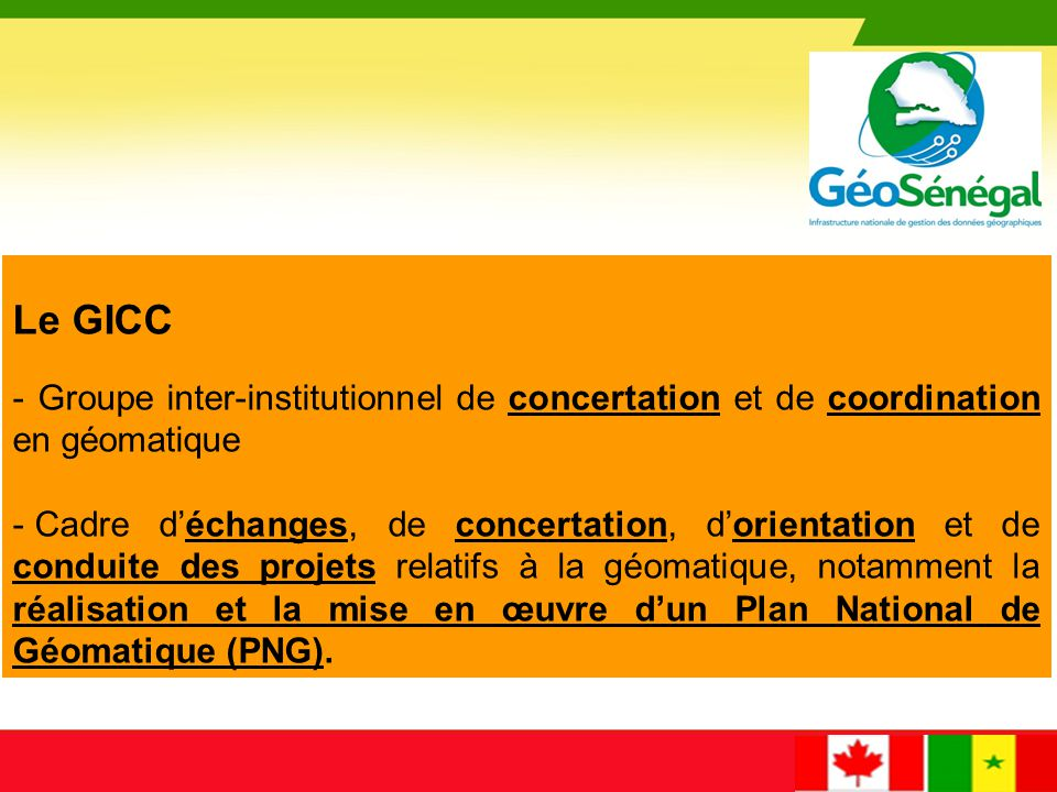 Le GICC - Groupe inter-institutionnel de concertation et de coordination en géomatique.