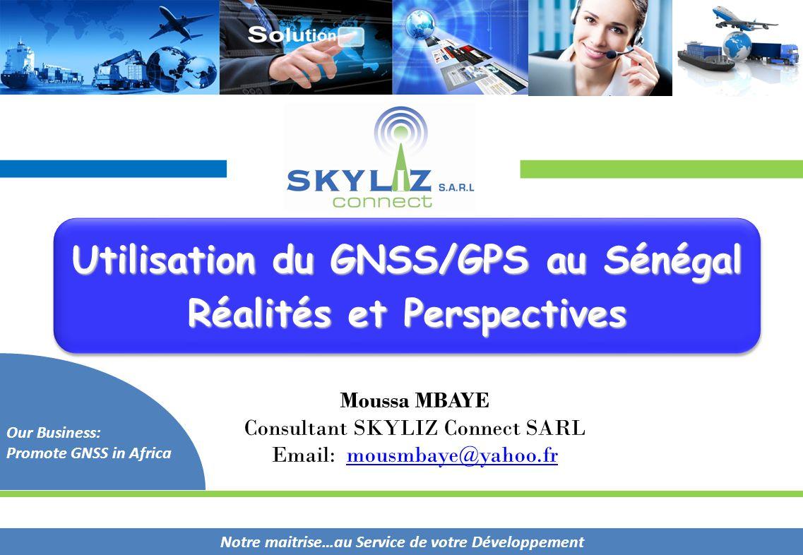Utilisation du GNSS/GPS au Sénégal Réalités et Perspectives