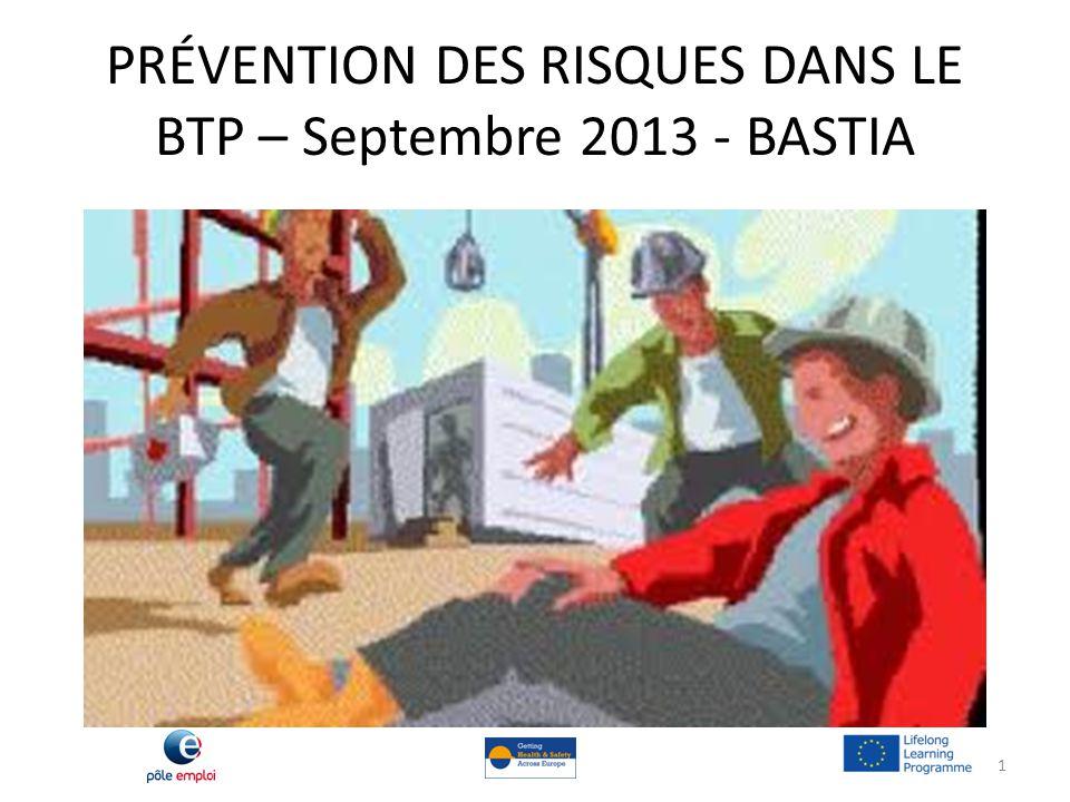 PRÉVENTION DES RISQUES DANS LE BTP – Septembre 2013 - BASTIA