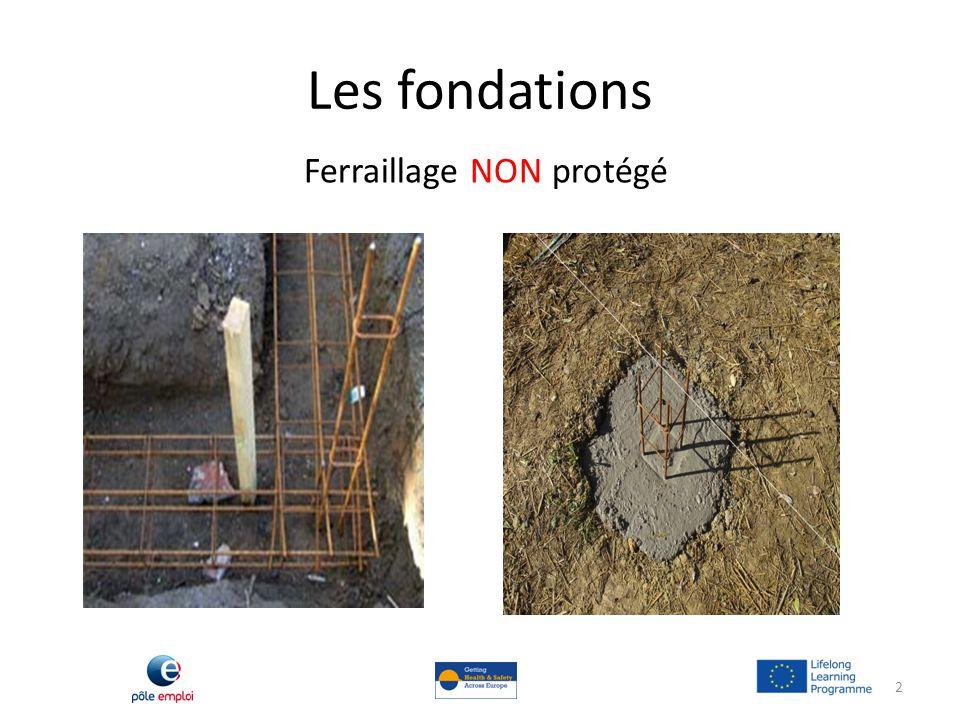 Les fondations Ferraillage NON protégé