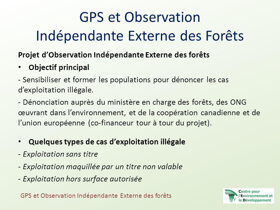 GPS et Observation Indépendante Externe des Forêts