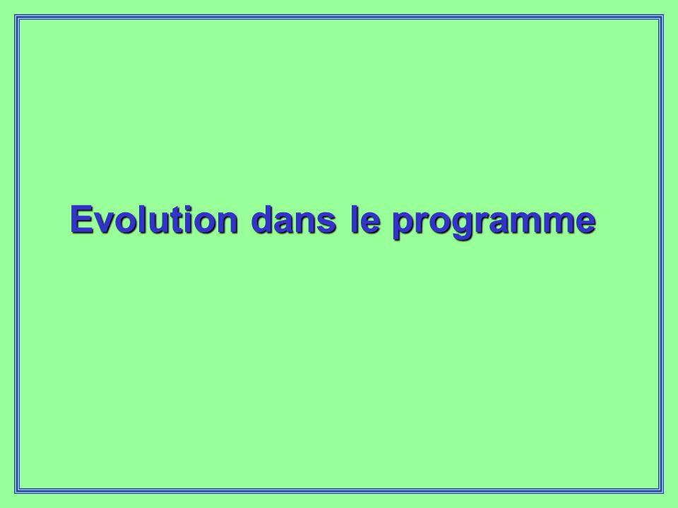 Evolution dans le programme