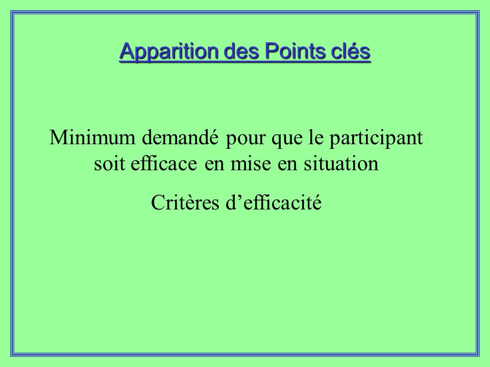 Apparition des Points clés