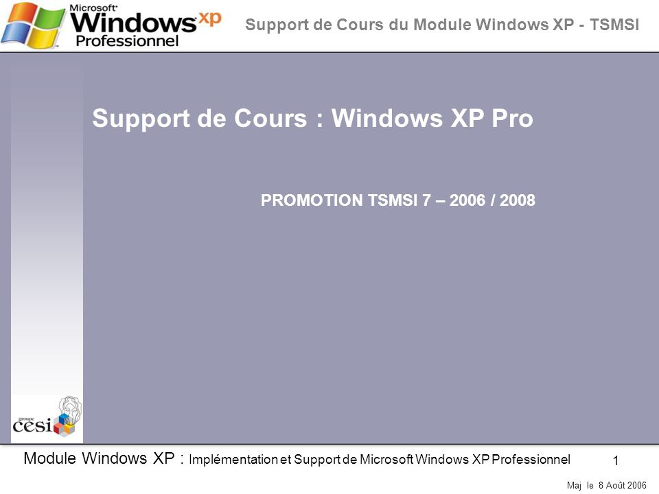 Support de Cours : Windows XP Pro