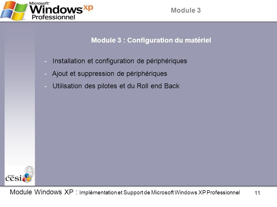 Module 3 : Configuration du matériel