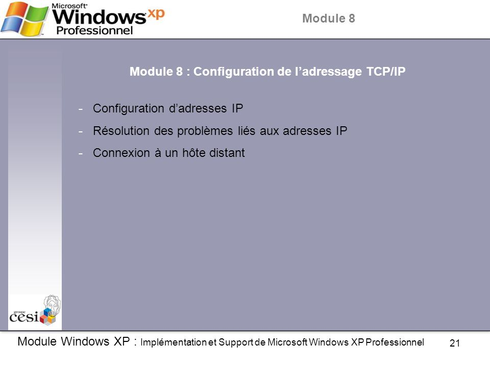 Module 8 : Configuration de l'adressage TCP/IP