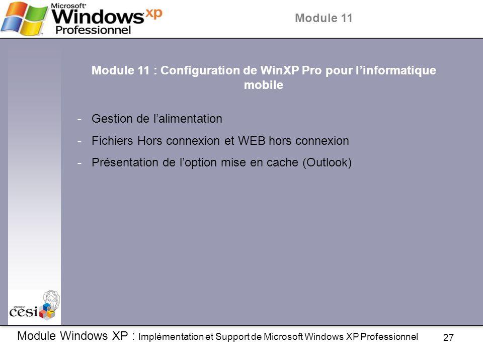 Module 11 : Configuration de WinXP Pro pour l'informatique mobile