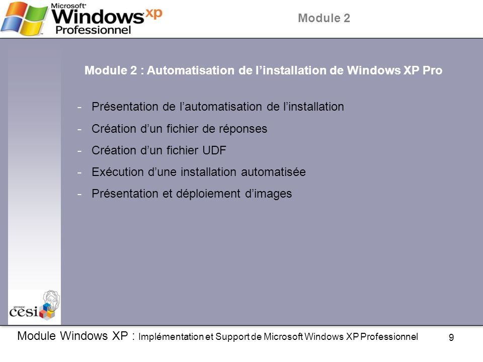 Module 2 : Automatisation de l'installation de Windows XP Pro