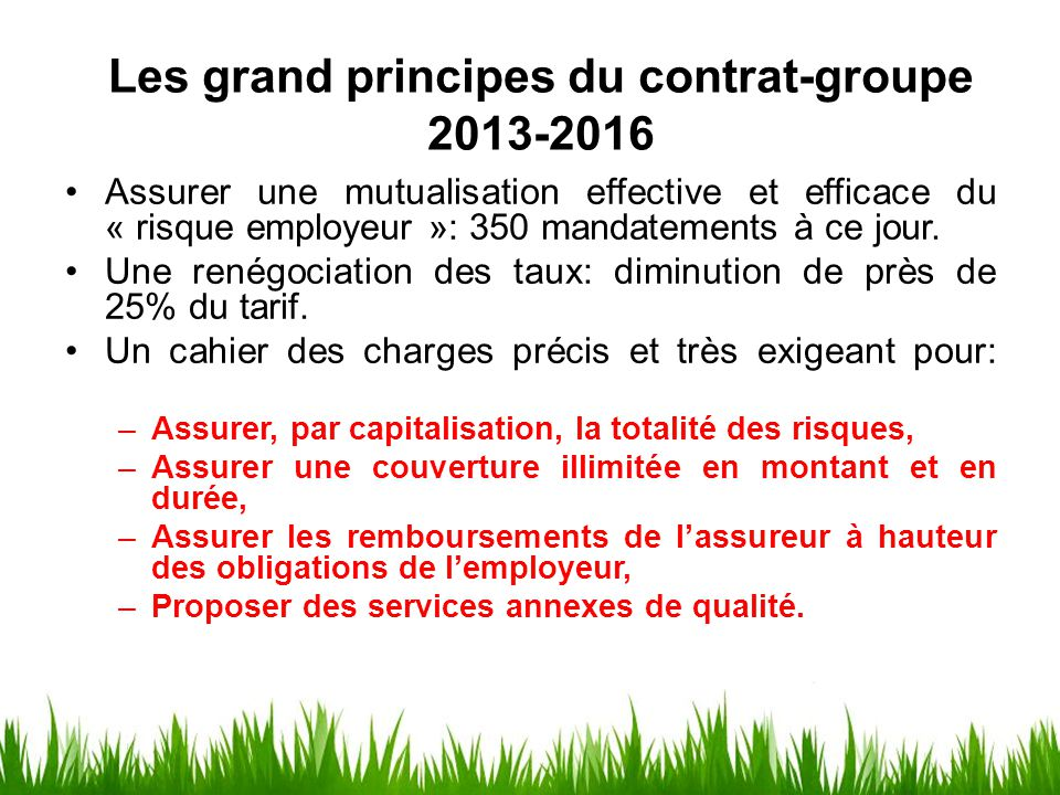 Les grand principes du contrat-groupe 2013-2016