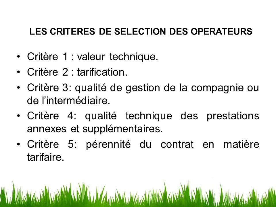LES CRITERES DE SELECTION DES OPERATEURS