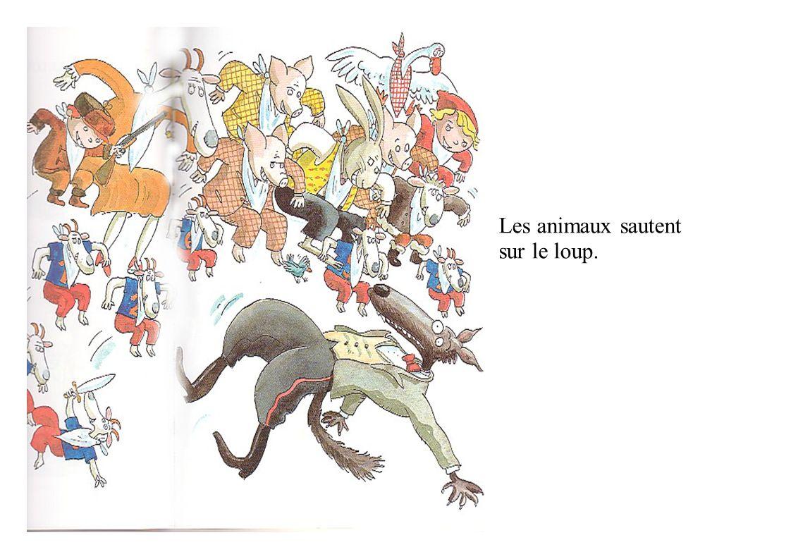 Les animaux sautent sur le loup.