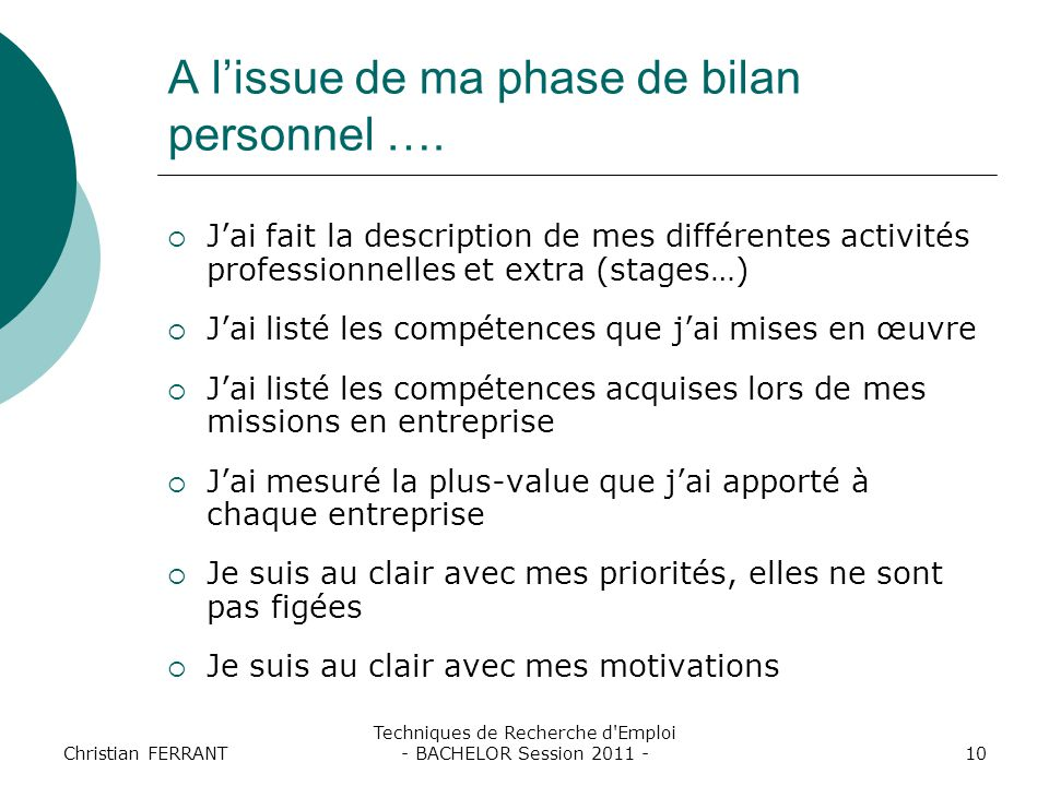 A l'issue de ma phase de bilan personnel ….