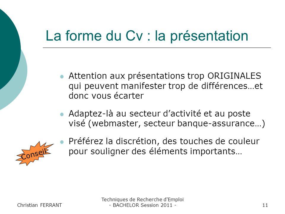 La forme du Cv : la présentation
