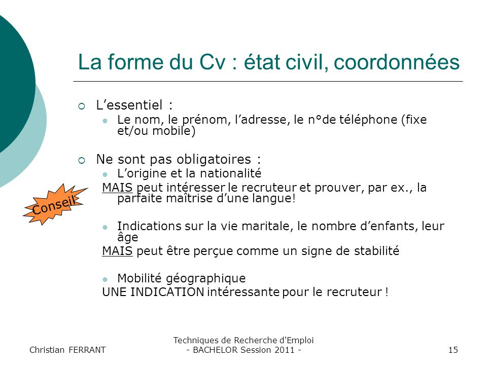 La forme du Cv : état civil, coordonnées