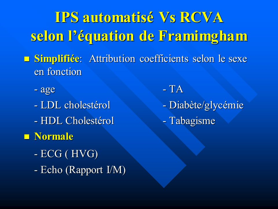 IPS automatisé Vs RCVA selon l'équation de Framimgham