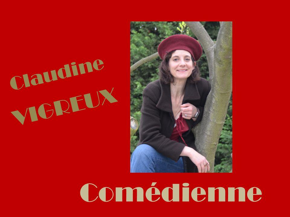 Claudine VIGREUX Comédienne