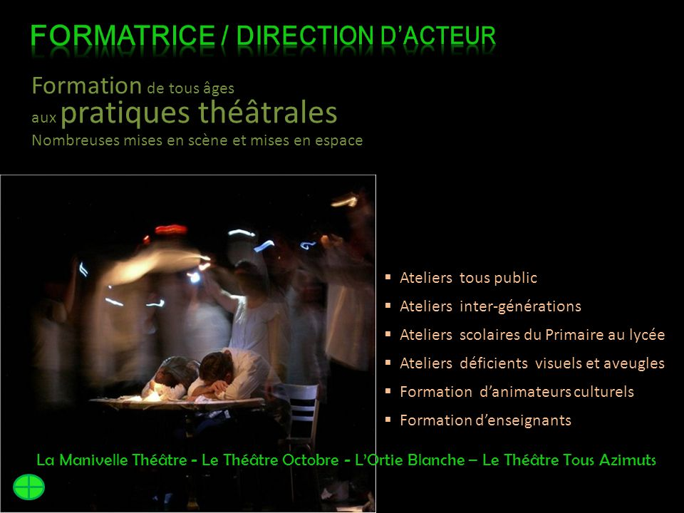 FORMATRICE / DIRECTION D'ACTEUR