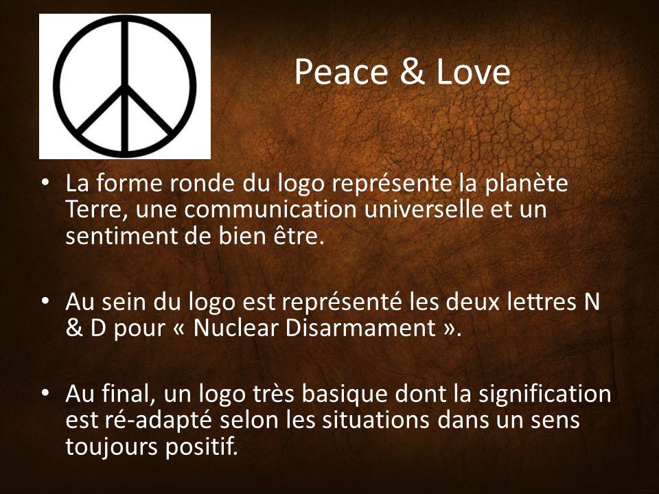 Peace & Love La forme ronde du logo représente la planète Terre, une communication universelle et un sentiment de bien être.