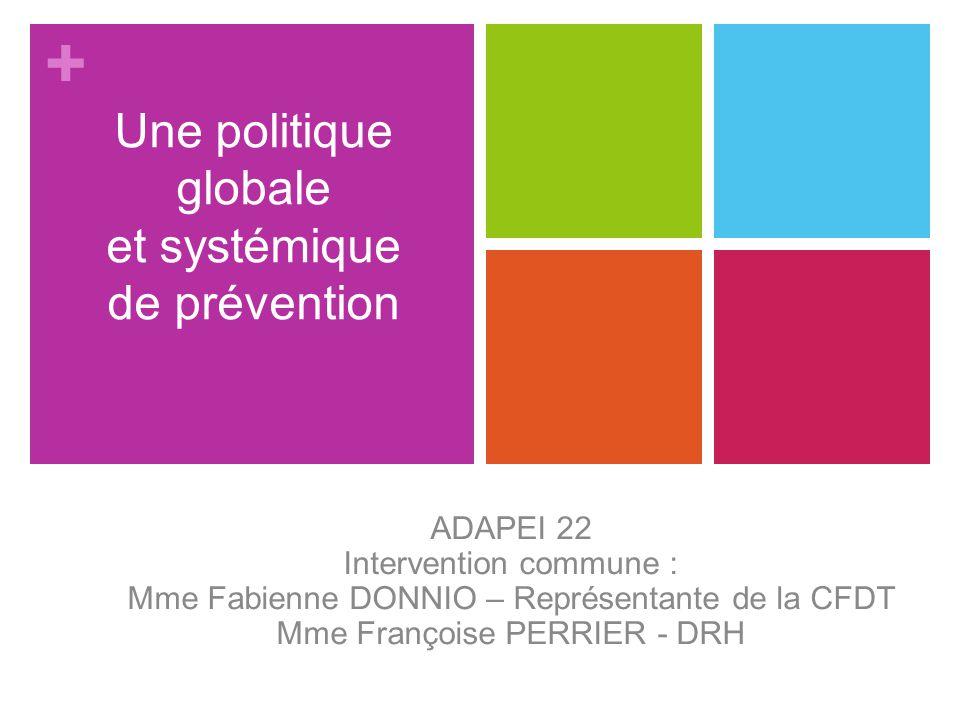 Une politique globale et systémique de prévention