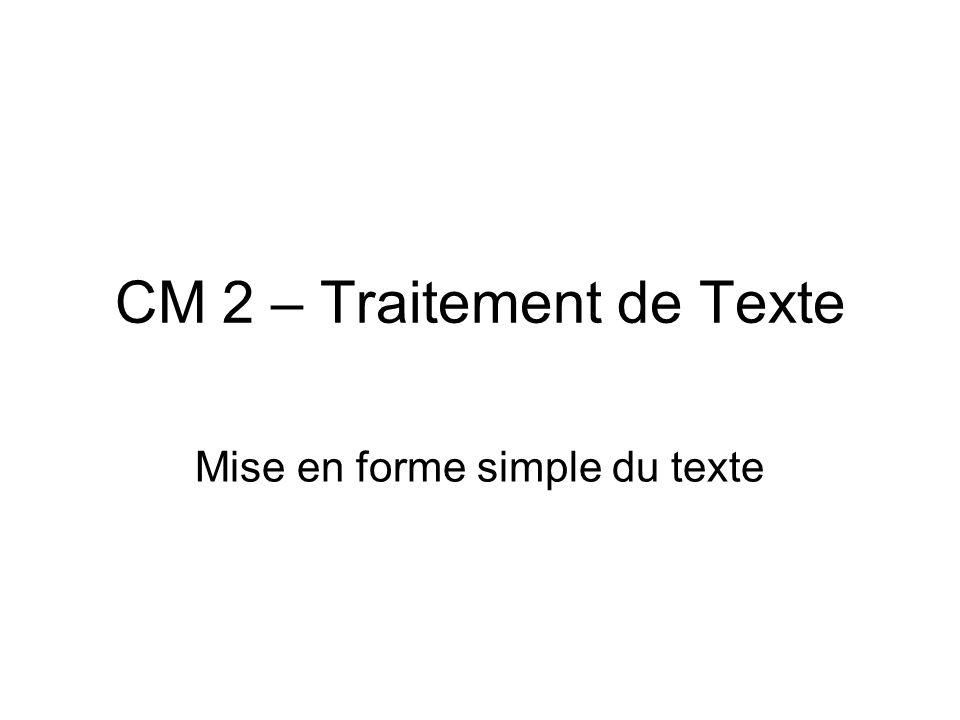 CM 2 – Traitement de Texte