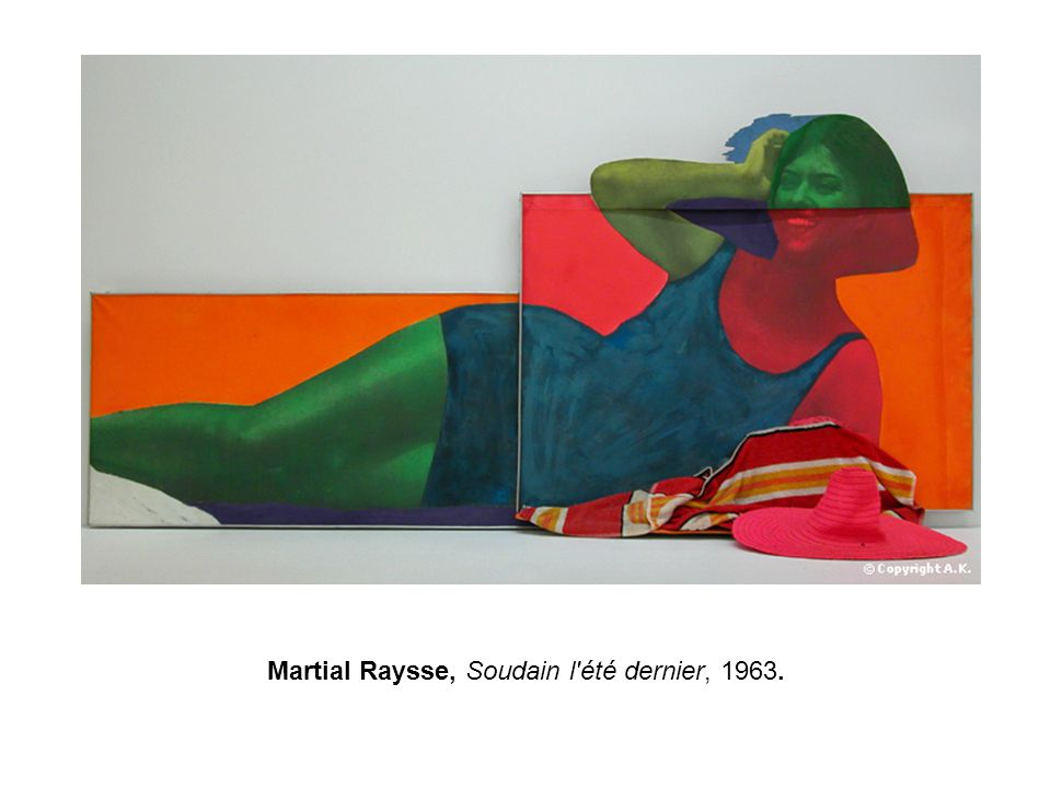 Martial Raysse, Soudain l été dernier, 1963.