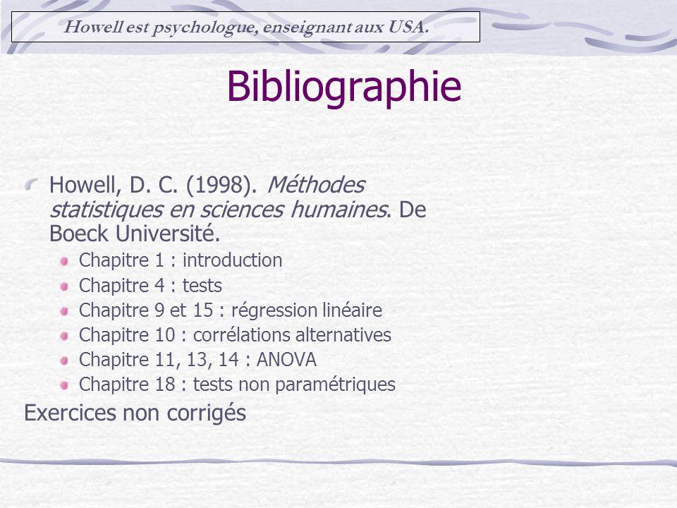 Howell est psychologue, enseignant aux USA.