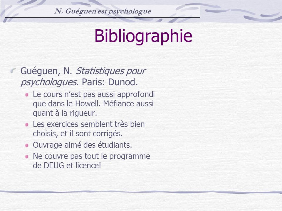 N. Guéguen est psychologue