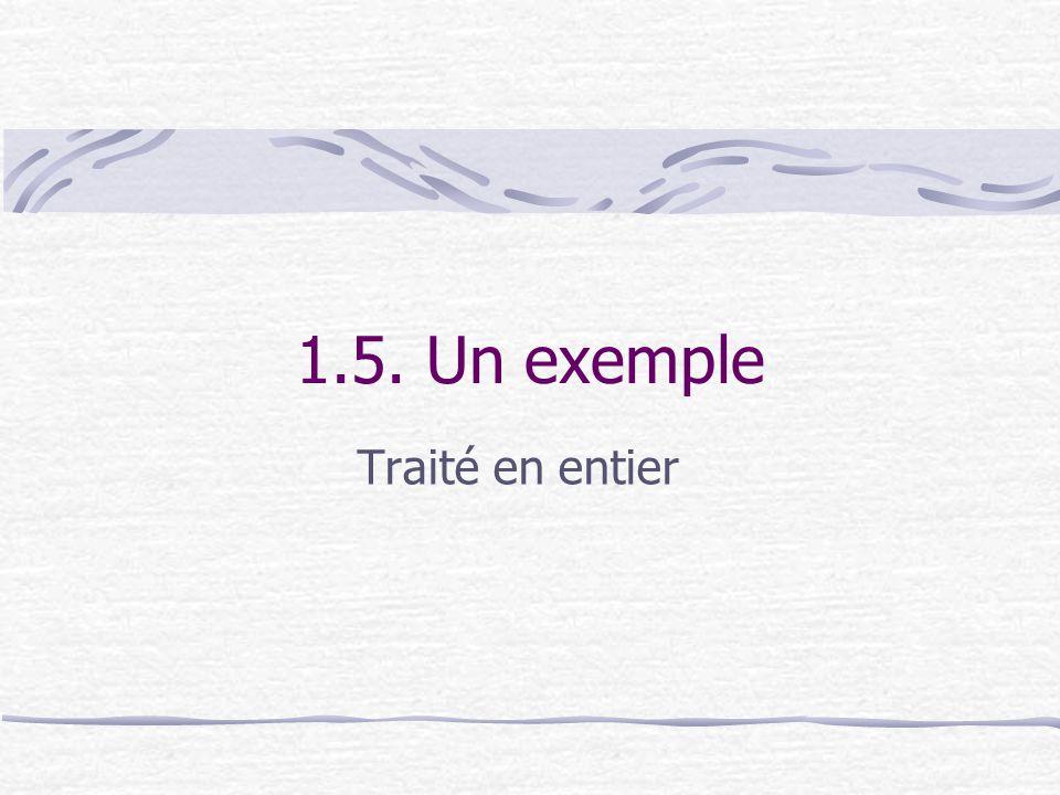 1.5. Un exemple Traité en entier
