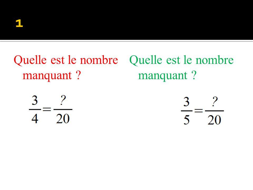 1 Quelle est le nombre manquant Quelle est le nombre manquant