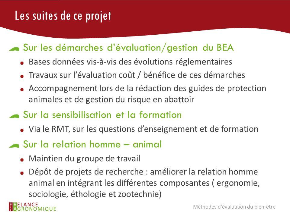 Les suites de ce projet Sur les démarches d'évaluation/gestion du BEA