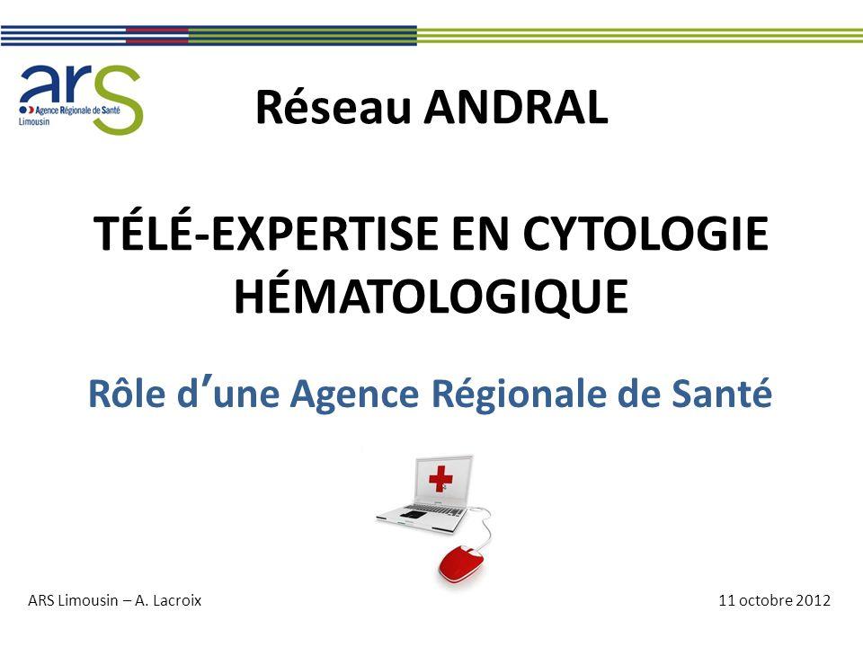 Réseau ANDRAL TÉLÉ-EXPERTISE EN CYTOLOGIE HÉMATOLOGIQUE