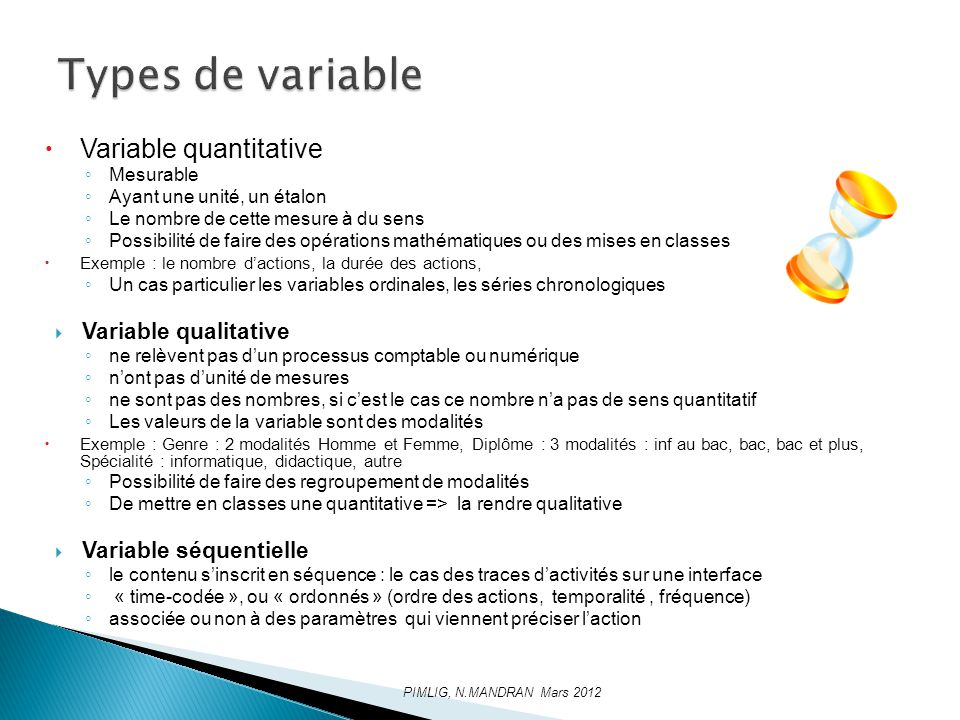 Types de variable Variable quantitative Variable qualitative