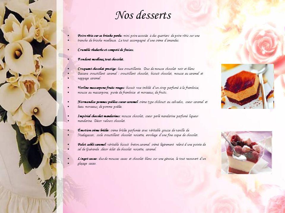 Nos desserts Poire rôtie sur sa brioche perdu : mini poire associée à des quartiers de poire rôtis sur une.