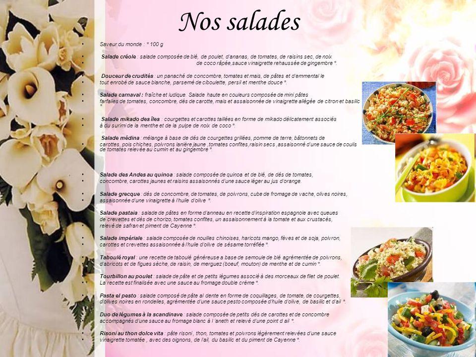 Nos salades Saveur du monde : * 100 g