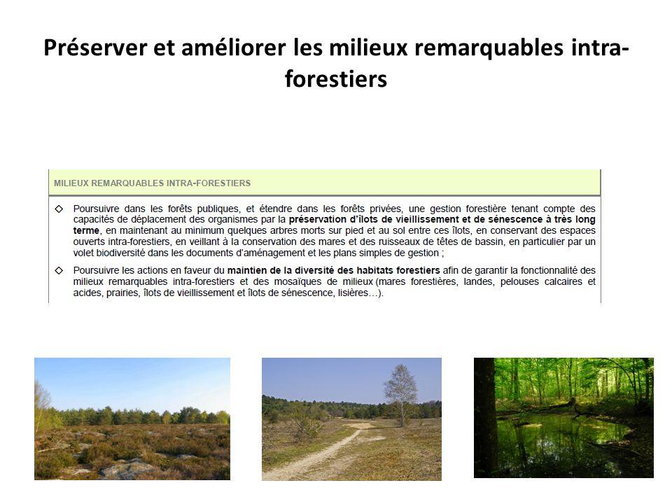 Préserver et améliorer les milieux remarquables intra-forestiers