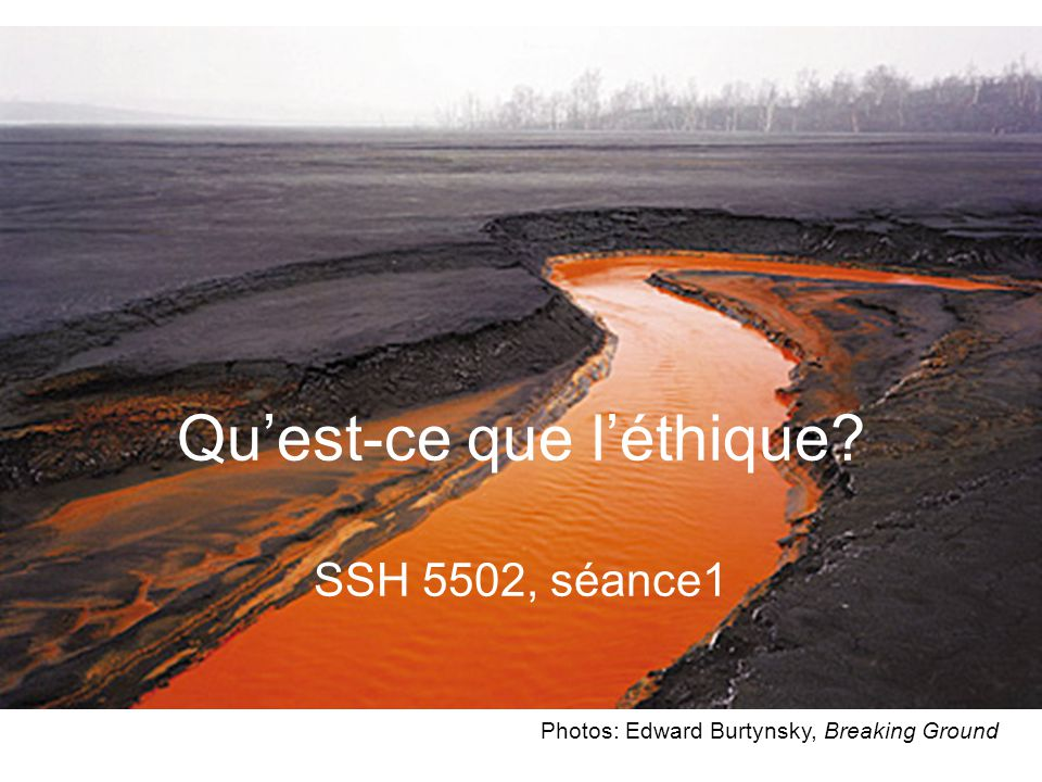 Qu'est-ce que l'éthique SSH 5502, séance1