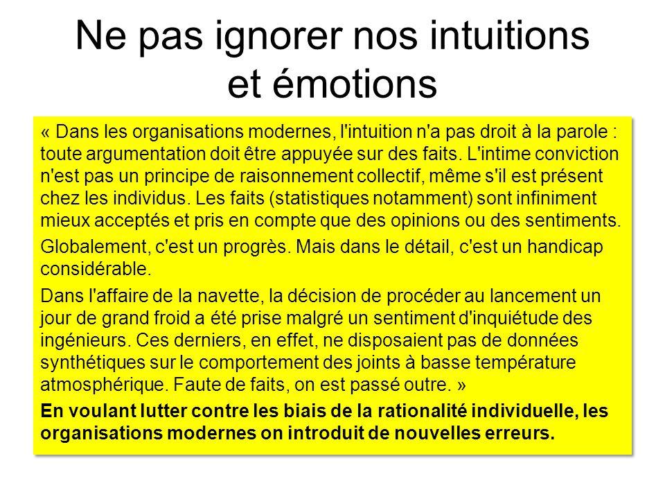 Ne pas ignorer nos intuitions et émotions