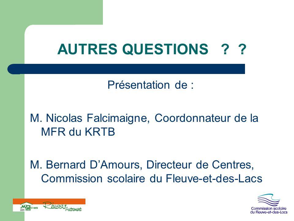 AUTRES QUESTIONS Présentation de :