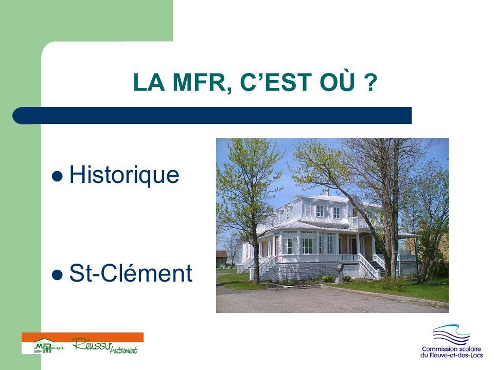LA MFR, C'EST OÙ Historique St-Clément