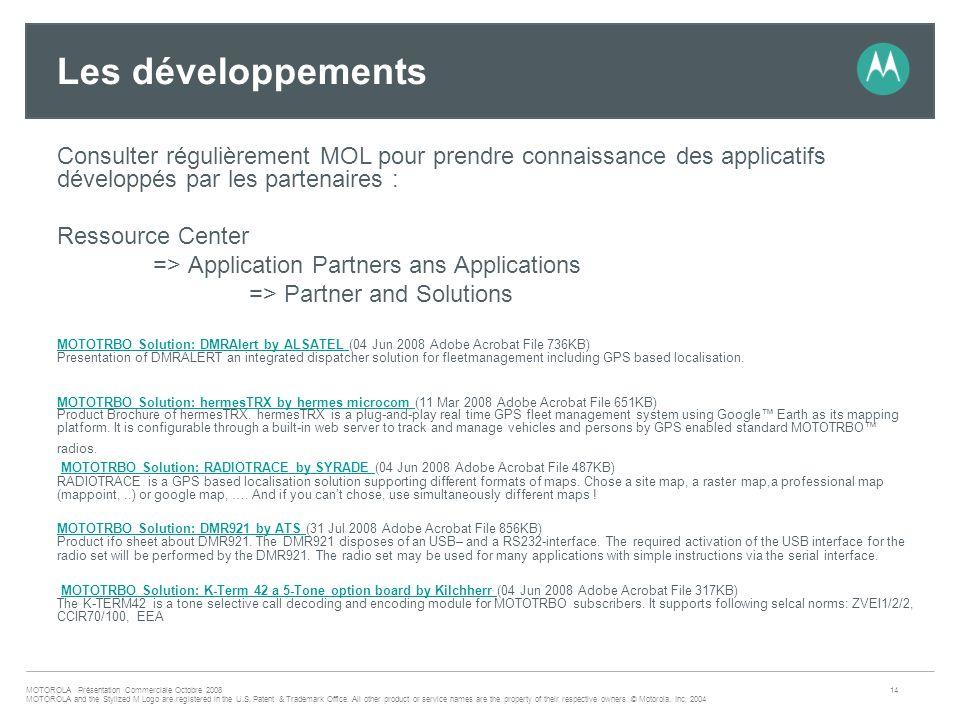 Les développements Consulter régulièrement MOL pour prendre connaissance des applicatifs développés par les partenaires :