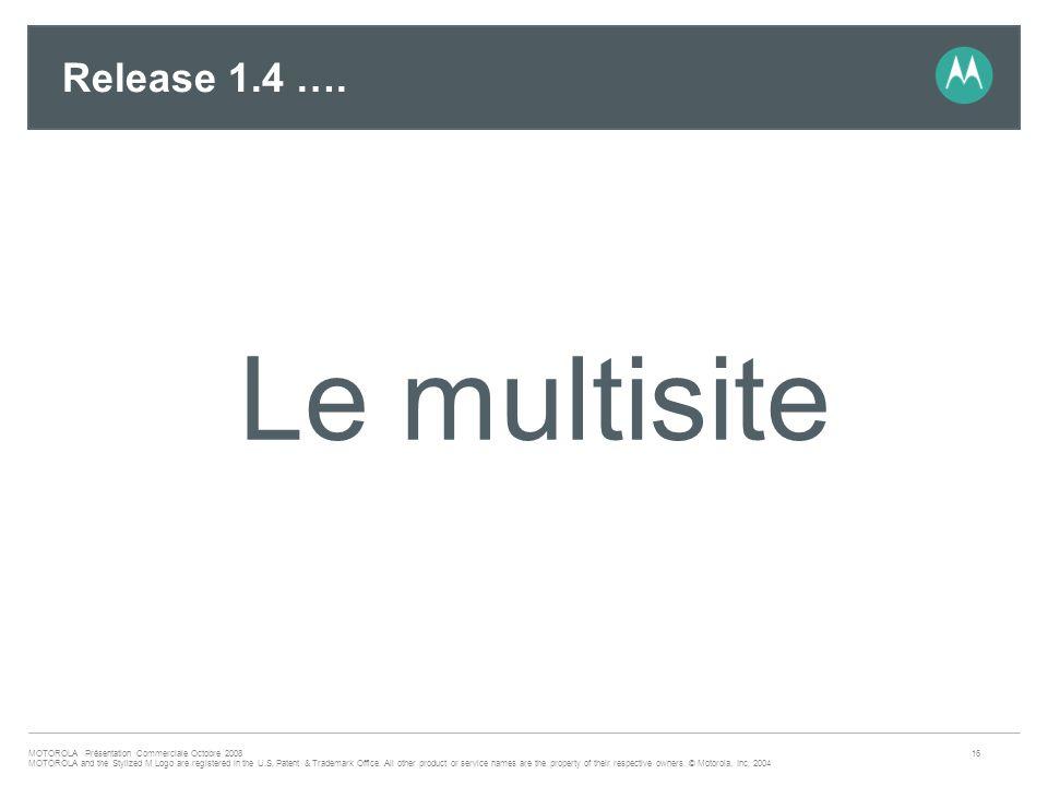 Release 1.4 …. Le multisite