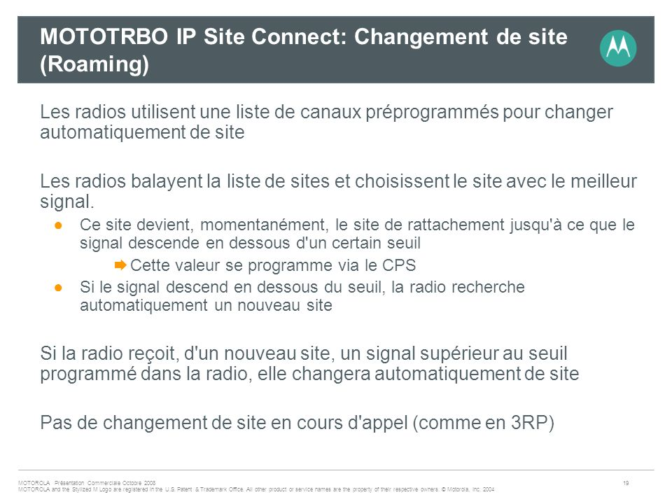 MOTOTRBO IP Site Connect: Changement de site (Roaming)