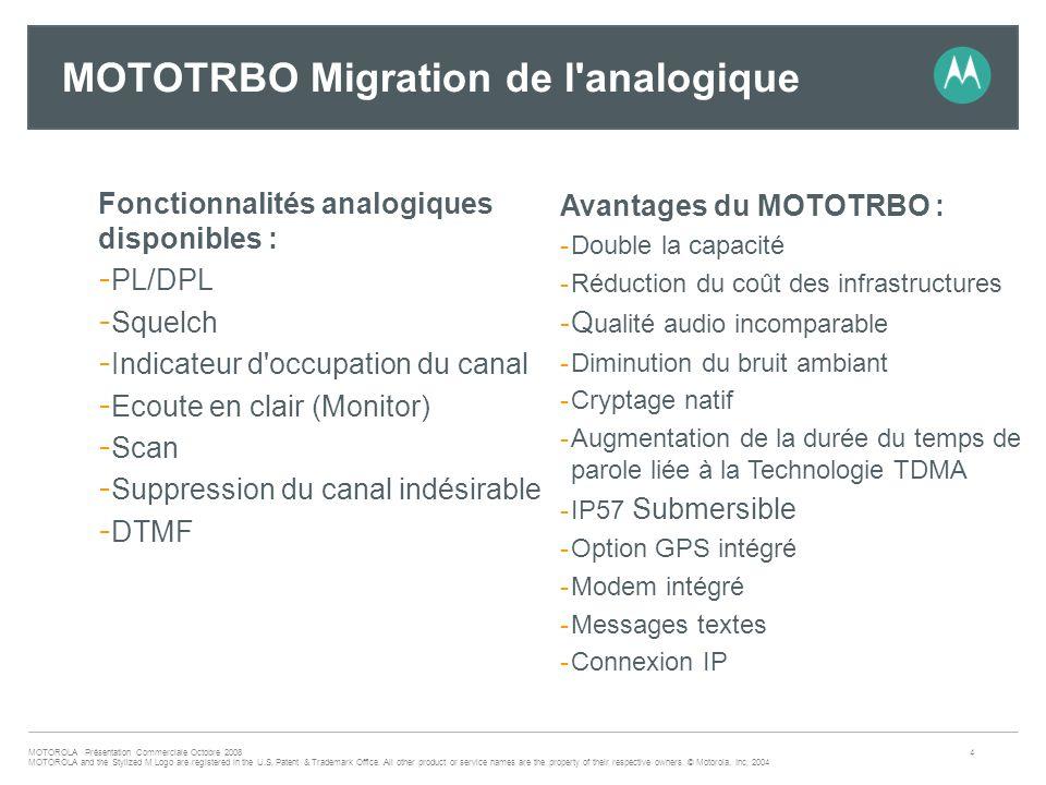 MOTOTRBO Migration de l analogique