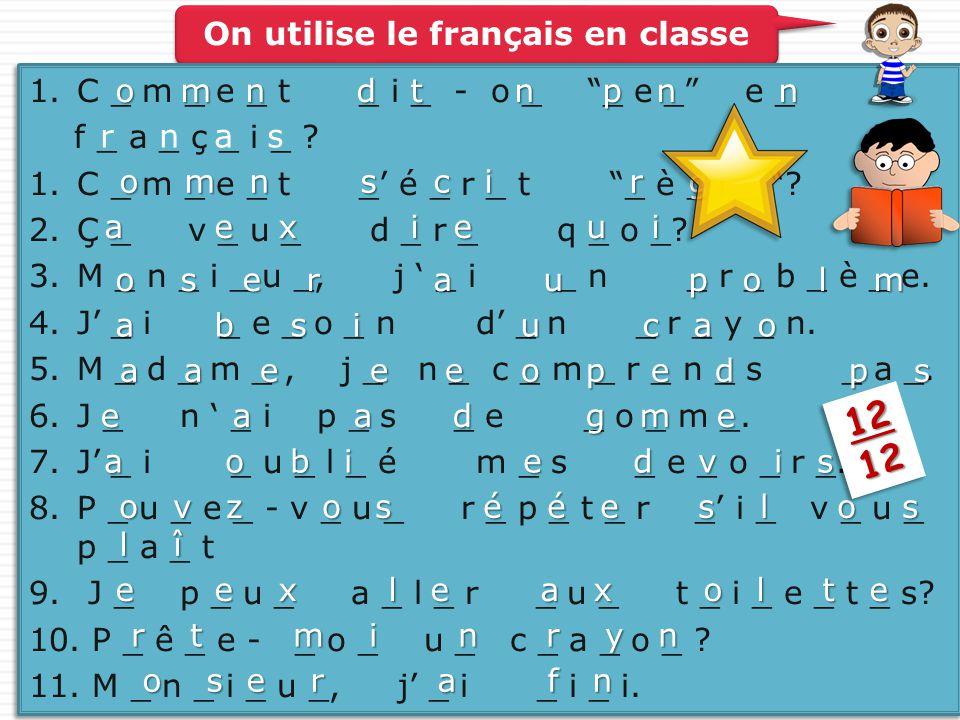 On utilise le français en classe