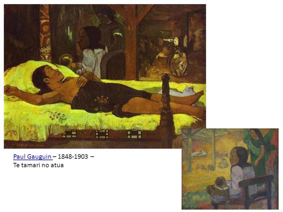 Paul Gauguin – 1848-1903 – Te tamari no atua