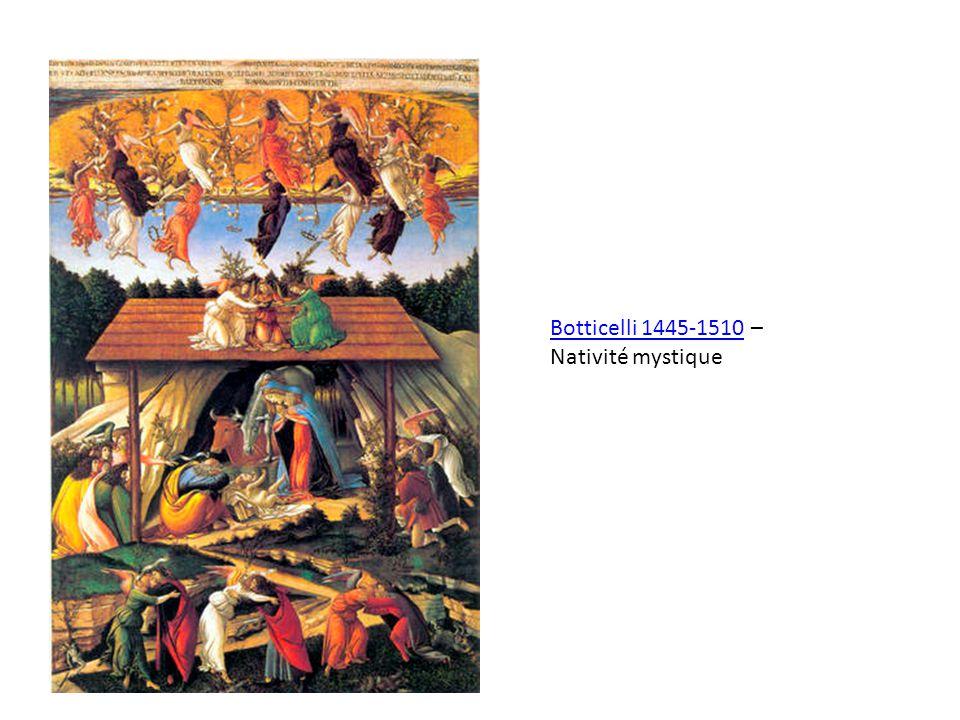 Botticelli 1445-1510 – Nativité mystique