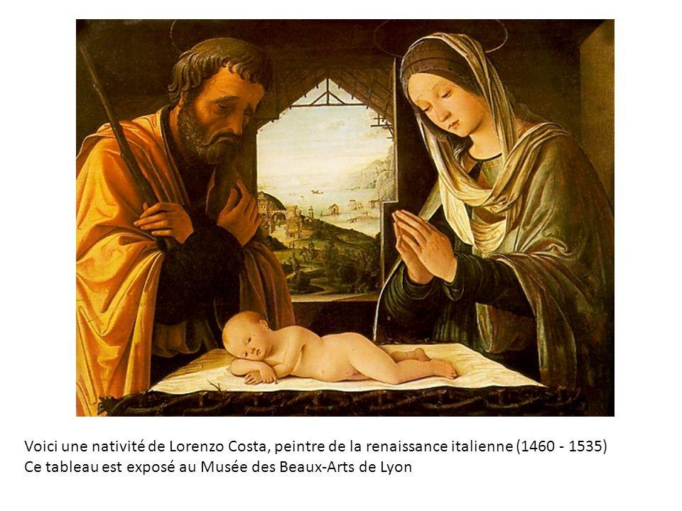 Voici une nativité de Lorenzo Costa, peintre de la renaissance italienne (1460 - 1535) Ce tableau est exposé au Musée des Beaux-Arts de Lyon