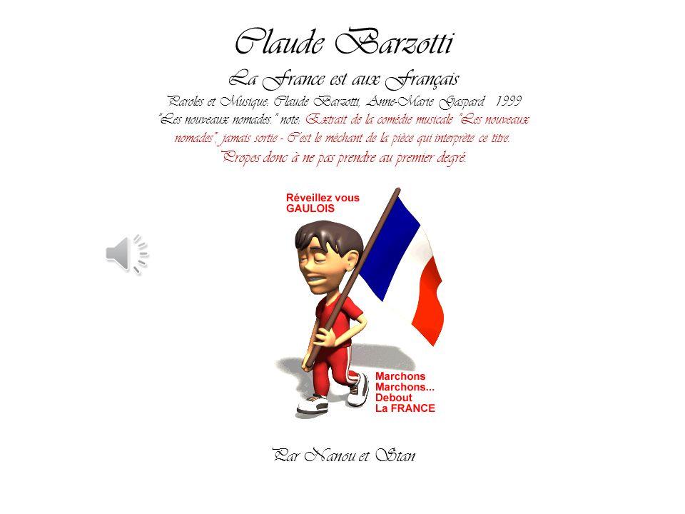Claude Barzotti La France est aux Français Par Nanou et Stan