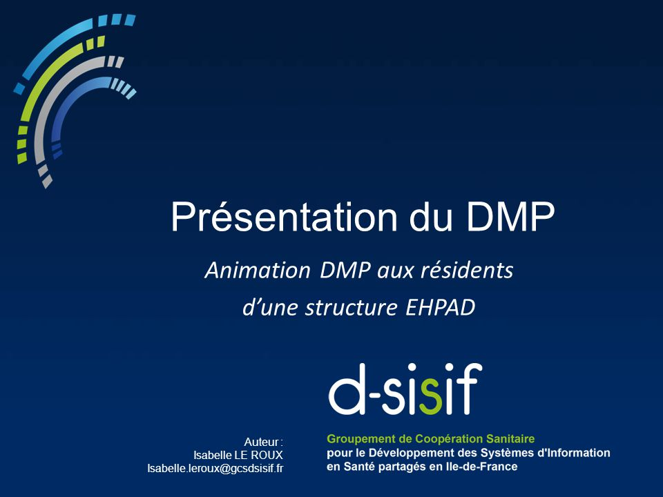 Animation DMP aux résidents d'une structure EHPAD
